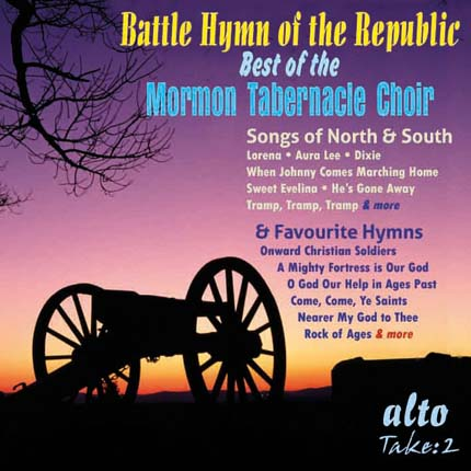 Battle Hymn of the Republic Very Best of the Mormon Tabernacle Choir