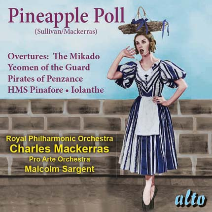 Pineapple Poll (Ballet) & Favourite Sullivan Overtures
