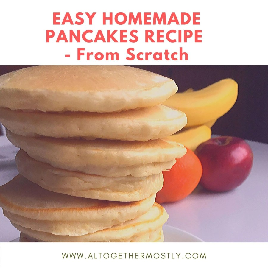 Pancakes Recipe from Scratch
