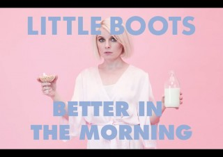 Little Boots – Better In The Morning