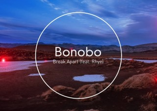 Bonobo – Break Apart (featuring Rhye)