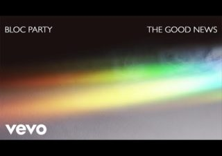 Bloc Party – The Good News