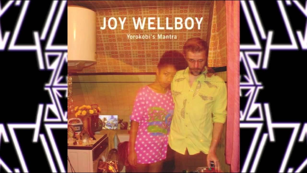 Joy Wellboy – Before The Sunrise