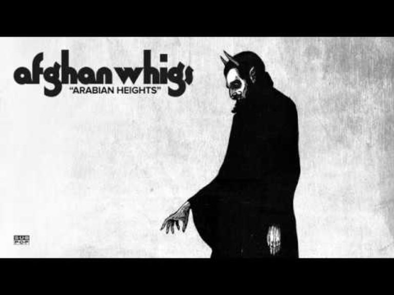 The Afghan Whigs – Arabian Heights