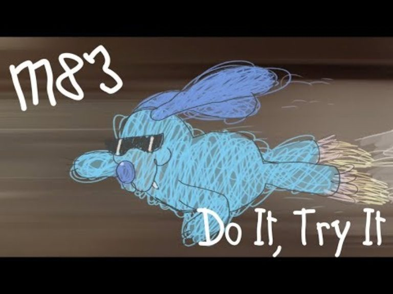 M83 – Do It, Try It