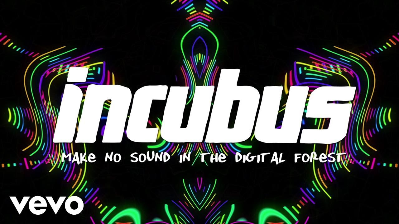 Incubus – Make No Sound In The Digital Forest