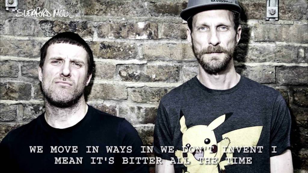 Sleaford Mods – I Can Tell