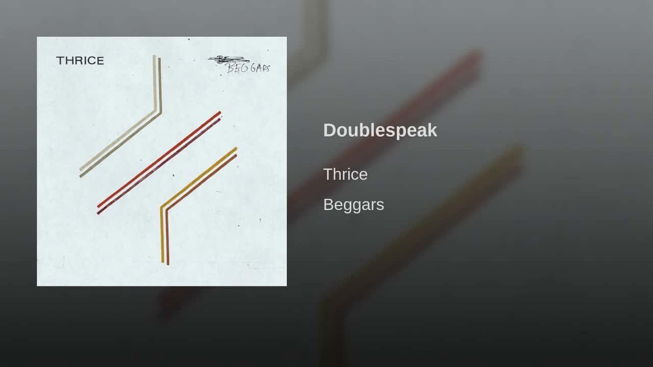 Thrice – Double Speak