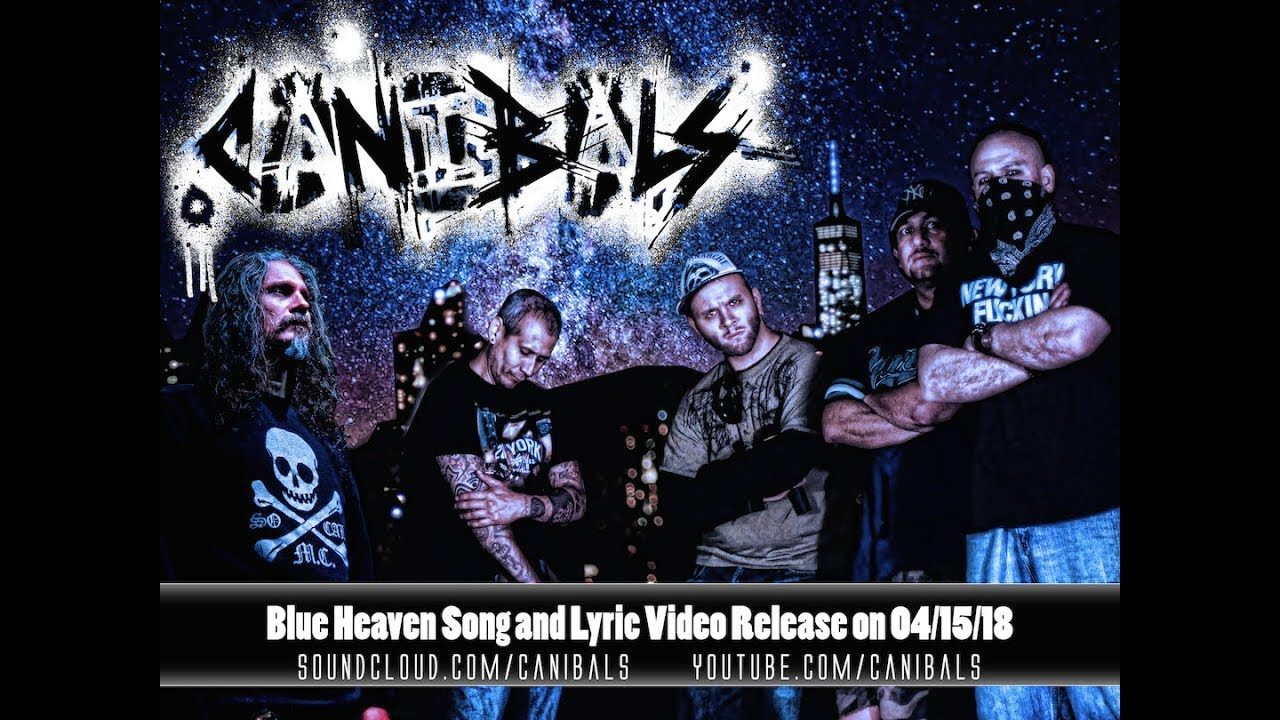 Canibals – Blue Heaven