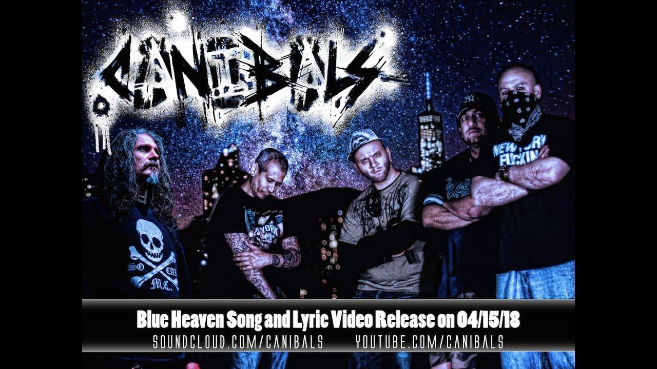 Canibals – Blue Heaven