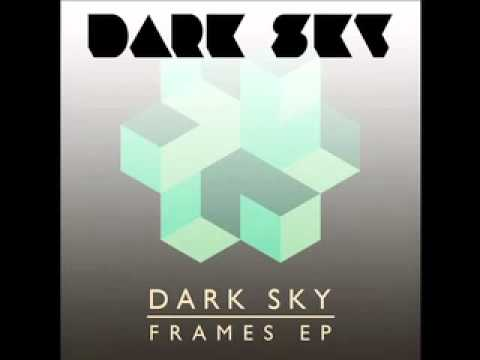 Dark Sky – Reflex