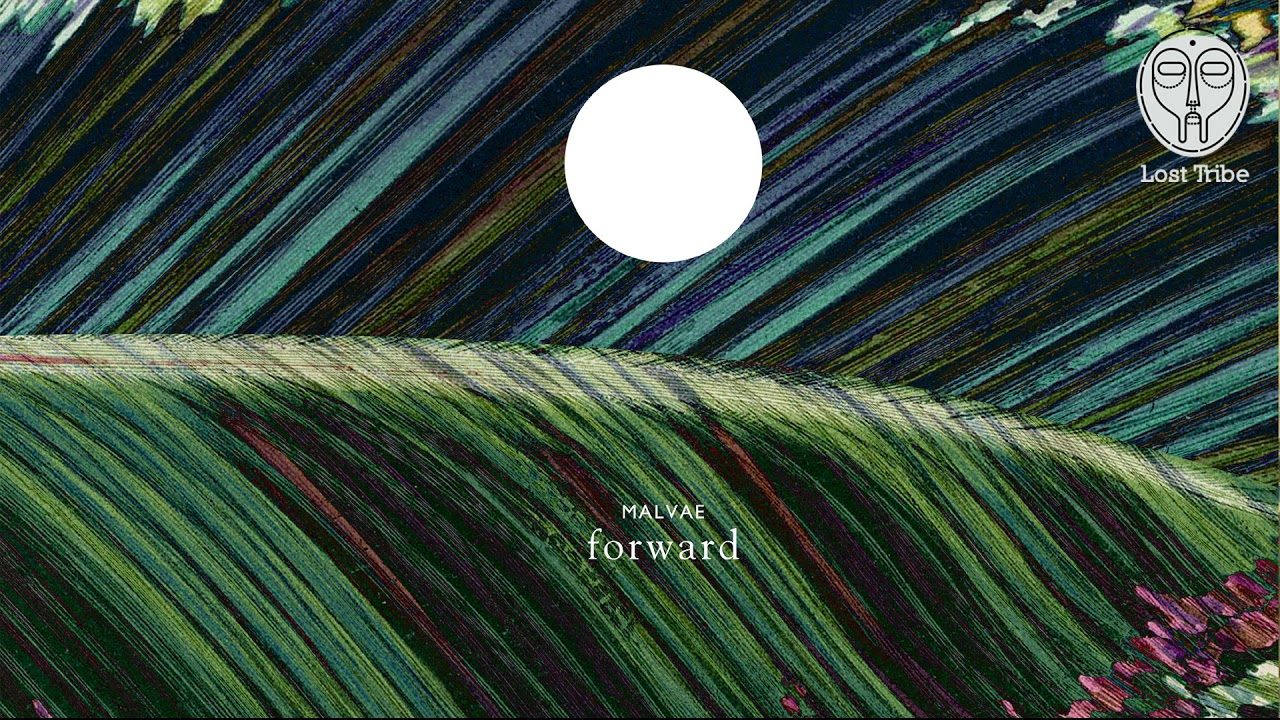 Malvae – Forward (Featuring Esther Veen)