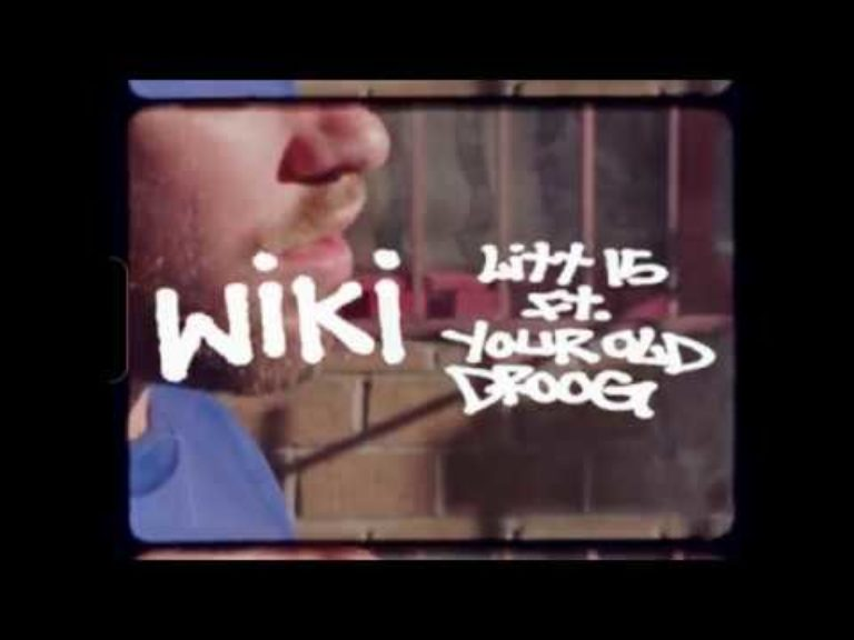 Wiki – Litt 15 (Featuring Your Old Droog)