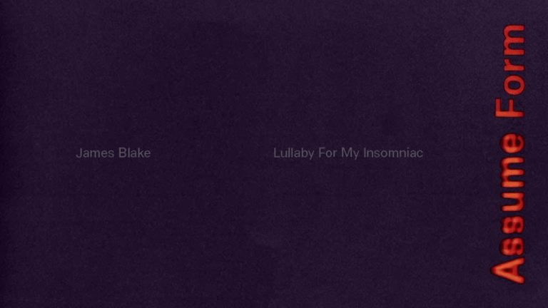 James Blake – Lullaby For My Insomniac