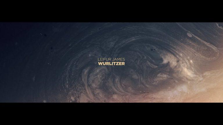 Leifur James – Wurlitzer