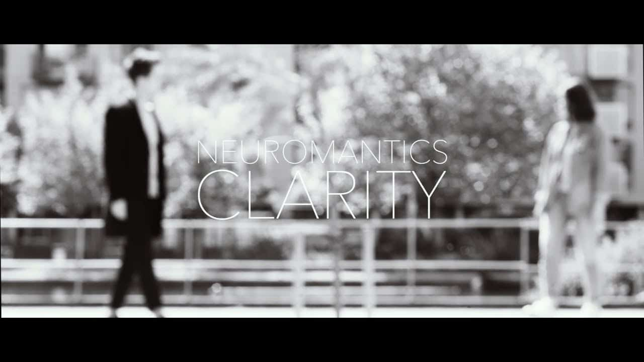 Neuromantics – Clarity
