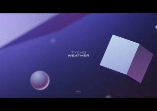 Tycho – Weather