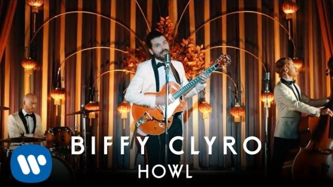 Biffy Clyro – Howl