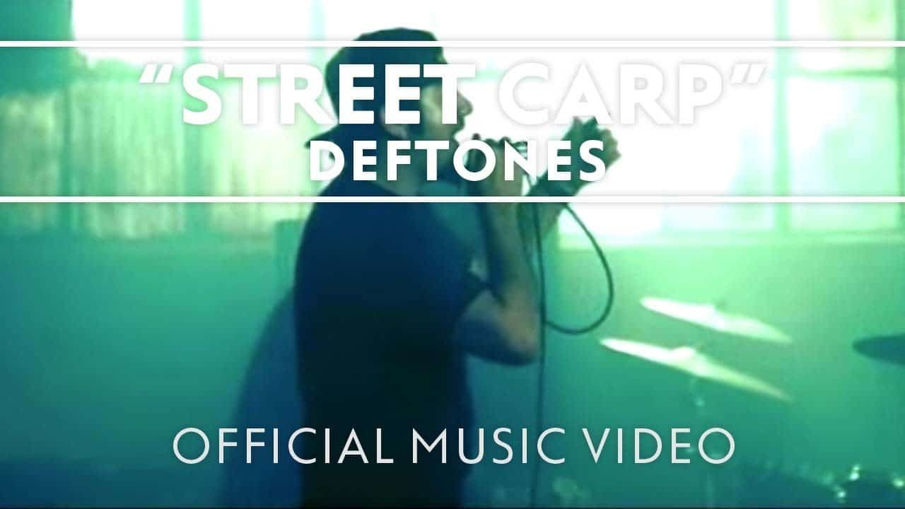Deftones – Street Carp