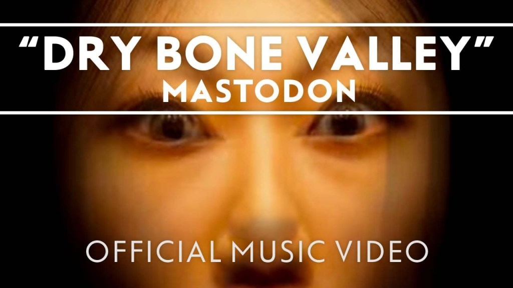 Mastodon – Dry Bone Valley