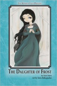 The Daughter Of Frost - A Fairy Tale
