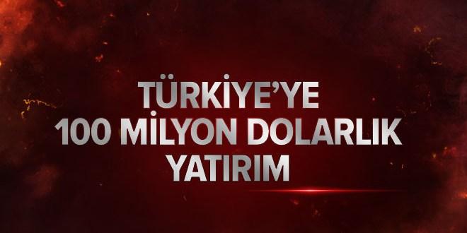 Türkiye'ye 100 milyon dolarlık yatırım.