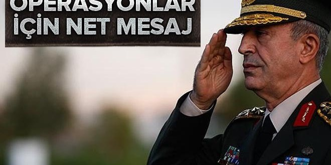 Genelkurmay Başkanı Orgeneral Hulusi Akar'dan Fırat Kalkanı açıklaması  .