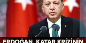 Erdoğan'dan Katar açıklaması: Bu kriz Ramazan Bayramı'na kadar çözülmeli