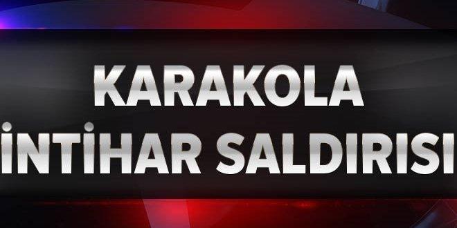 Karakola bombalı araçla intihar saldırısı: 1 asker yaralı