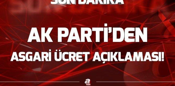 AK Parti'den asgari ücret açıklaması GÜNDEM