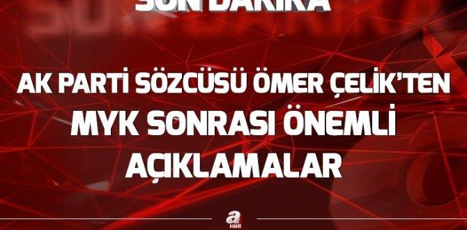AK Parti MYK sonrası Ömer Çelik açıklama yaptı
