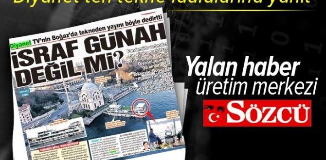 Sözcü Gazetesi yalan haber üretim merkezi! Diyanet'ten tekne iddialarına yanıt .