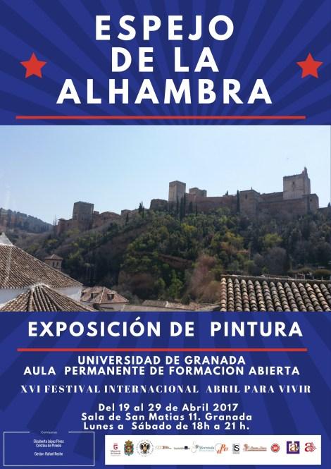 Exposición Espejo de la Alhambra. Abril para Vivir 2017