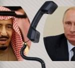 خادم الحرمين الشريفين والرئيس الروسي يبحثان هاتفيا التطورات بالمنطقة ومكافحة الارهاب