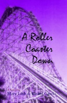 Book Cover: A Roller Coaster Down