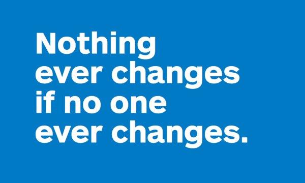 never fear / change