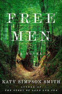 Free Men by Katy Simpson Smith '06