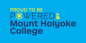 Powered by Mount Holyoke