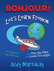 Bonjour! Let's Learn French by Judy Martialay '59