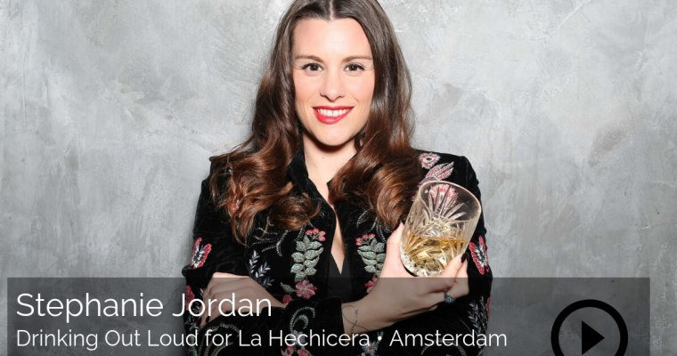Stephanie Jordan aka Drinking Out Loud for La Hechicera, Amsterdam – How To Be The Guardian Of A Story
