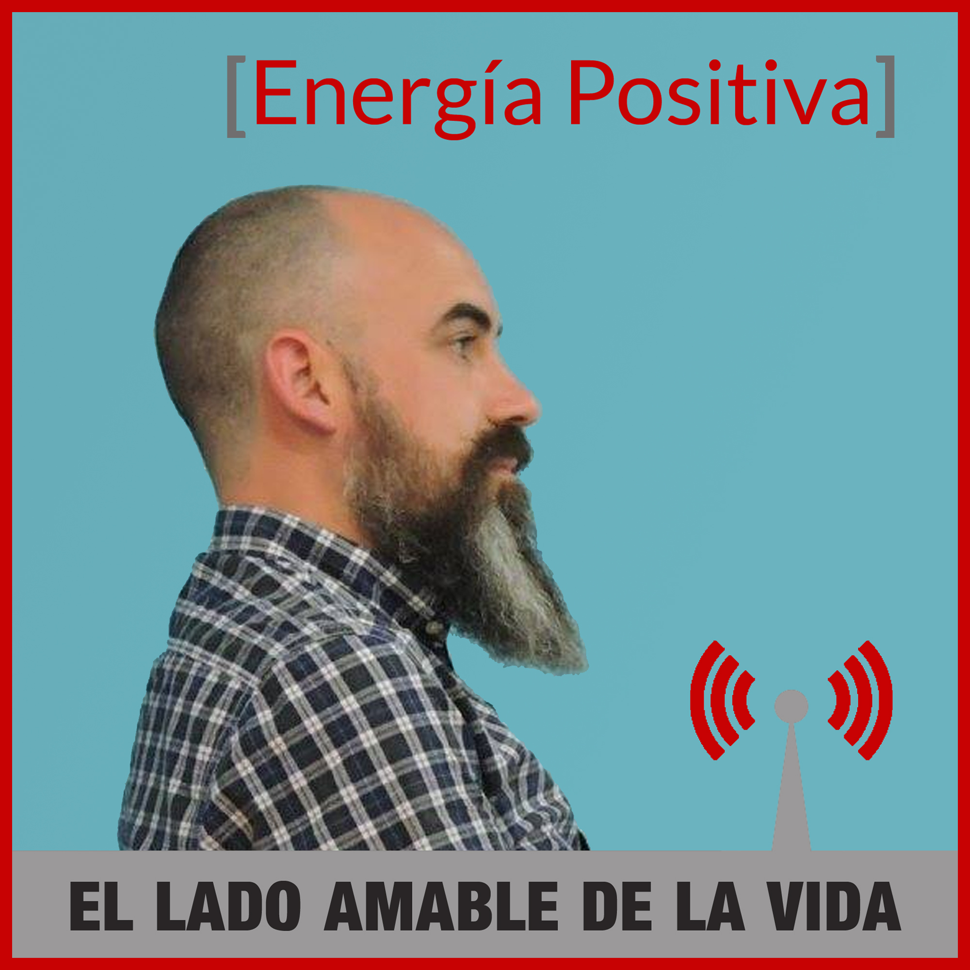 Energía Positiva, el Podcast