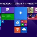 ara Menghapus Tulisan Activated Windows