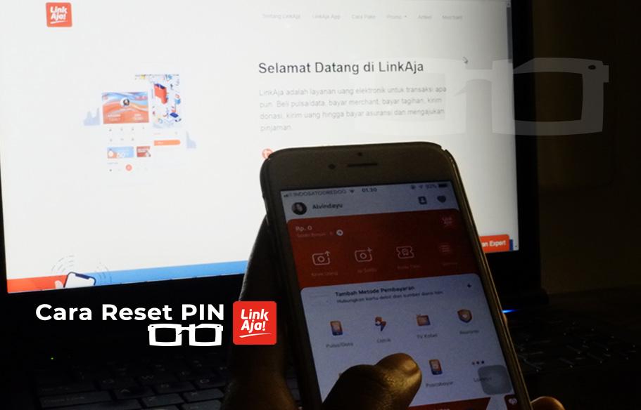 Lupa PIN LinkAja Cara Reset LinkAja