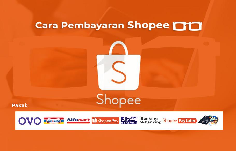Cara Pembayaran Shopee