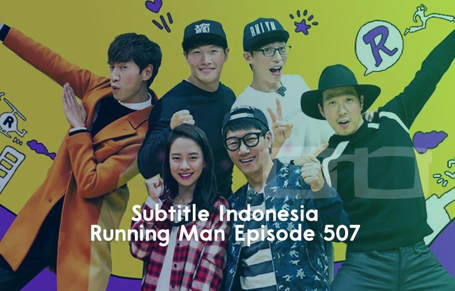 Download Subtitle Indonesia Running Man Episode 507