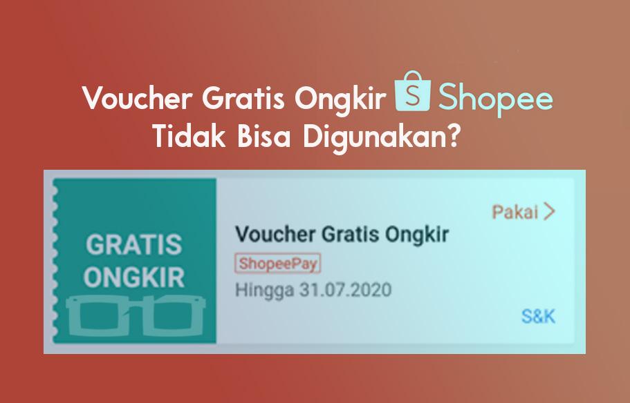 Kenapa Voucher Gratis Ongkir Shopee Tidak Bisa Digunakan