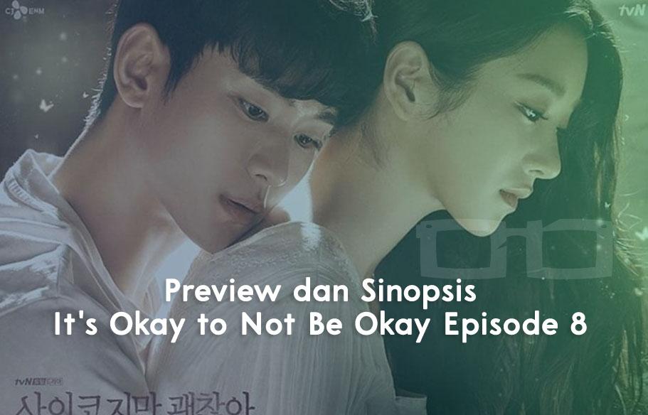 Preview dan Sinopsis Its Okay to Not Be Okay Episode 8