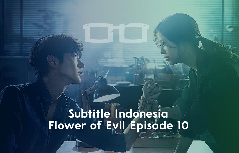 Streaming Download Flower of Evil Episode 10 Sub Indo