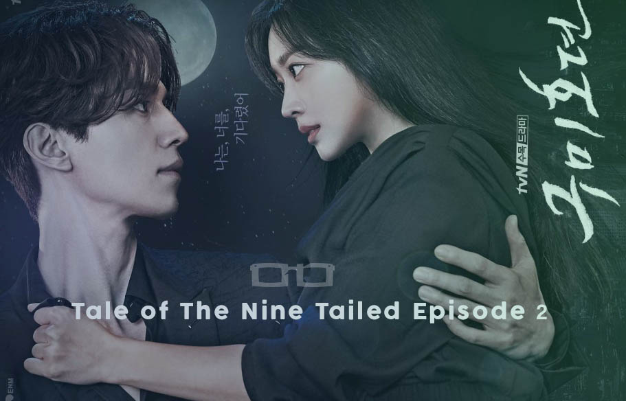 Tale of The Nine Tailed Episode 2