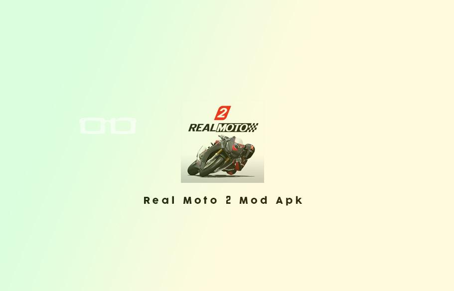 Real Moto 2 Mod Apk